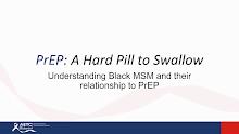 Thumbnail image of Google Slides Presentation of PrEP A Hard Pill to Swallow.