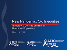 Thumbnail image of Google Slides Presentation of New Pandemic, Old Inequities Impacts of COVID-19 and HIV on Marginalized Populations.