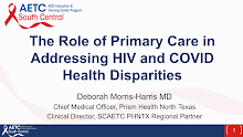 Thumbnail image of Google Slides Presentation of Role of Primary Care in Addressing HIV and COVID Health Disparities.