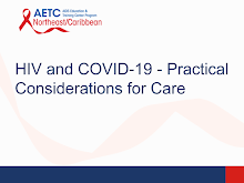 Thumbnail image of Google Slides Presentation of HIV and COVID-19: Practical Considerations for Care.