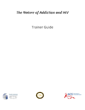 Thumbnail image of Google Slides Presentation of The Nature of Addiction and HIV Trainer Guide.