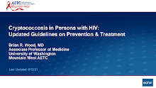 Thumbnail image of Google Slides Presentation of Cryptococcosis in People with HIV: Updated Guidelines on Prevention & Treatment.